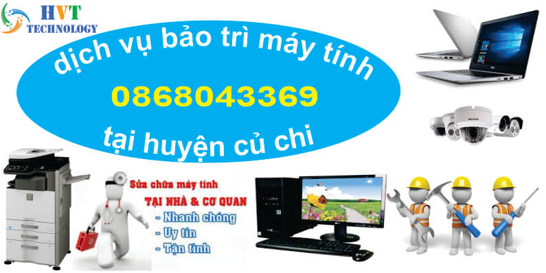 dịch vụ bảo trì máy tính tại huyện củ chi