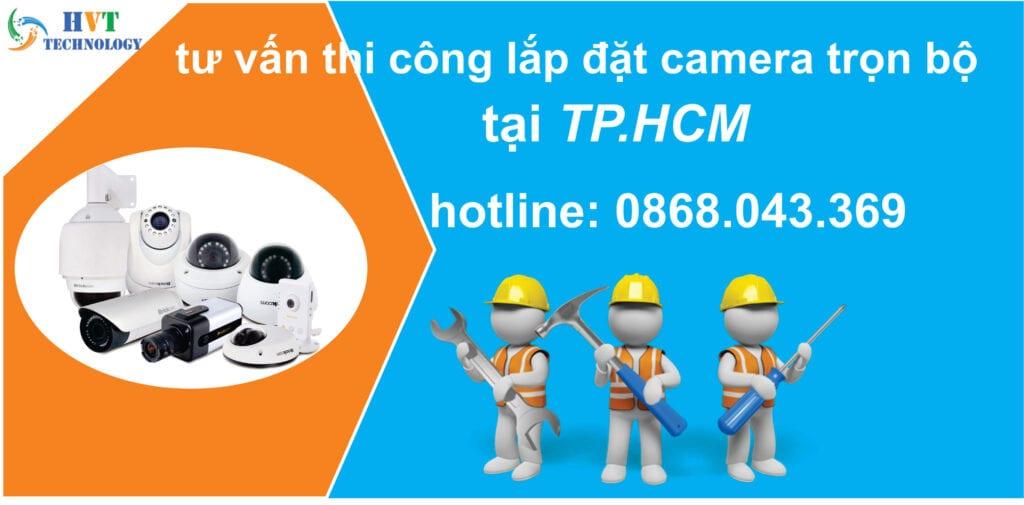 lắp đặt camera quan sát trọn gói tại tphcm